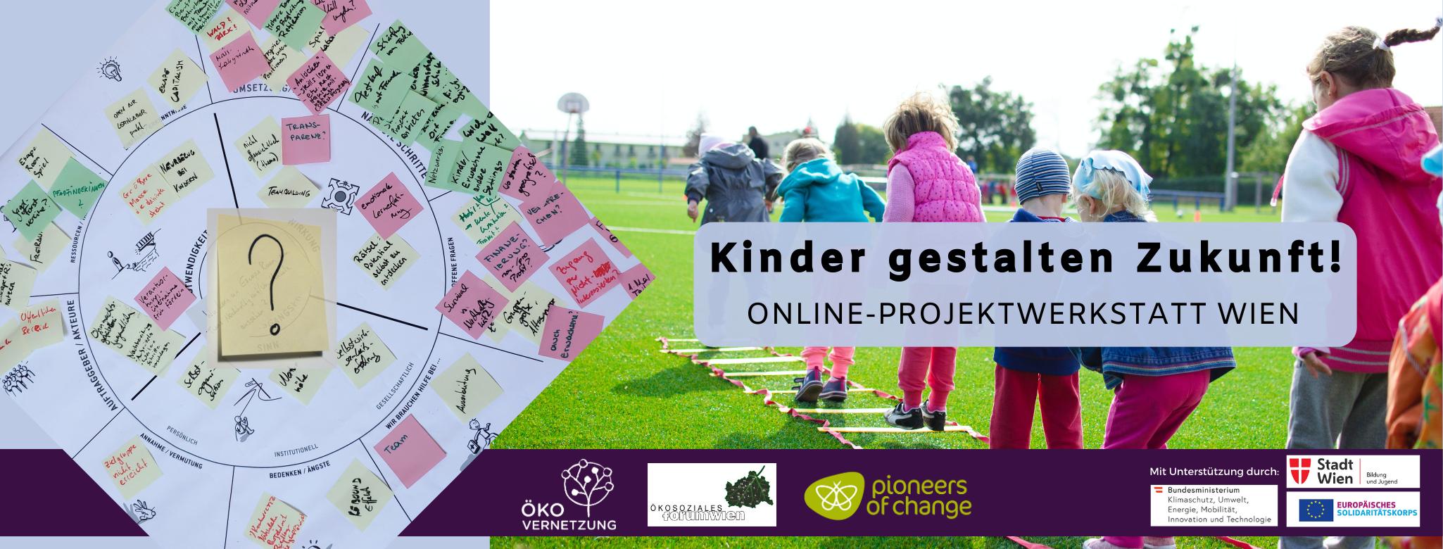 Projektwerkstatt November: Kinder gestalten Zukunft!