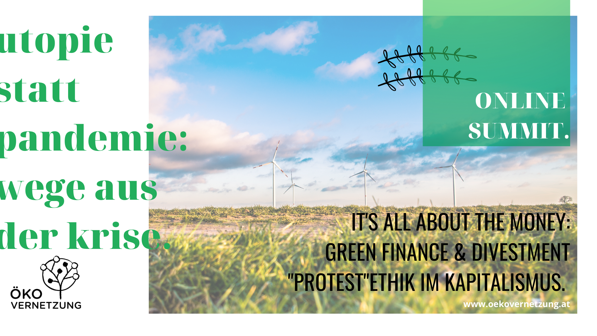 ONLINE-SUMMIT 2021 – 3: Green Finance & Divestment: Ethik & Kapitalismus